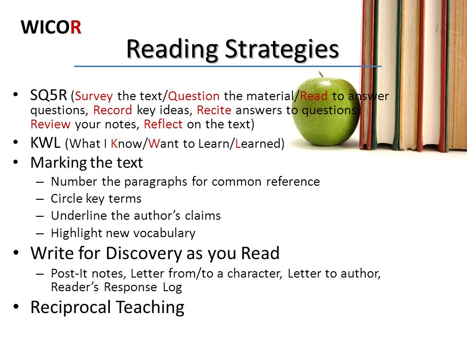 Reading Strategies WICOR Write for Discovery as you Read
