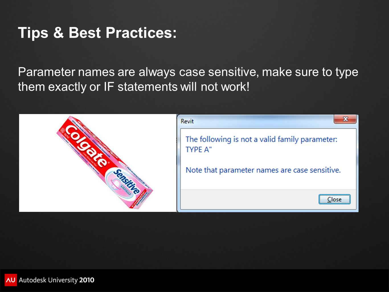 Tips & Best Practices: Parameter names are always case sensitive, make sure to type them exactly or IF statements will not work!