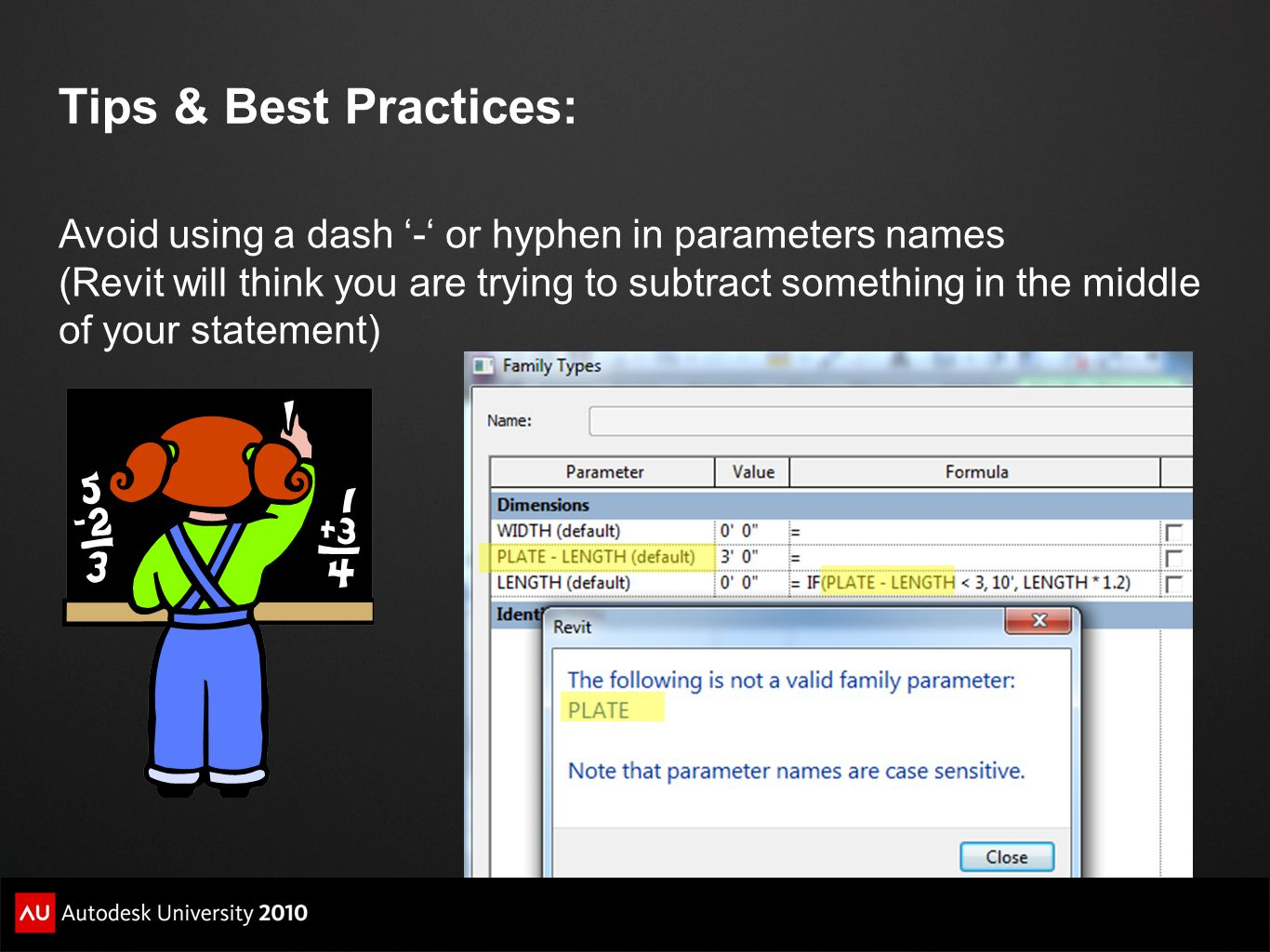Tips & Best Practices: Avoid using a dash '-' or hyphen in parameters names.