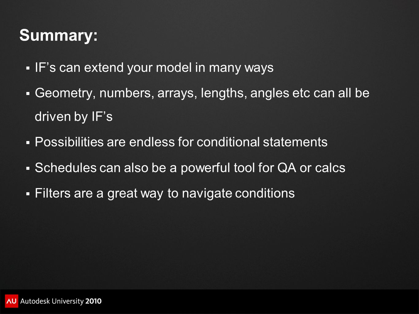 Summary: IF's can extend your model in many ways