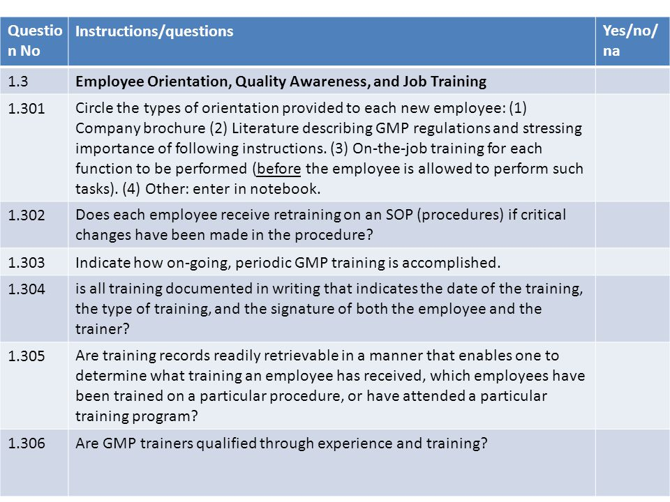 Question No Instructions/questions. Yes/no/na. 1.3. Employee Orientation, Quality Awareness, and Job Training.
