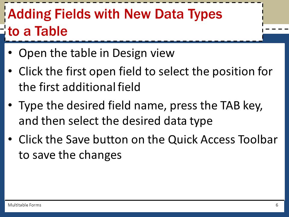 Adding Fields with New Data Types to a Table
