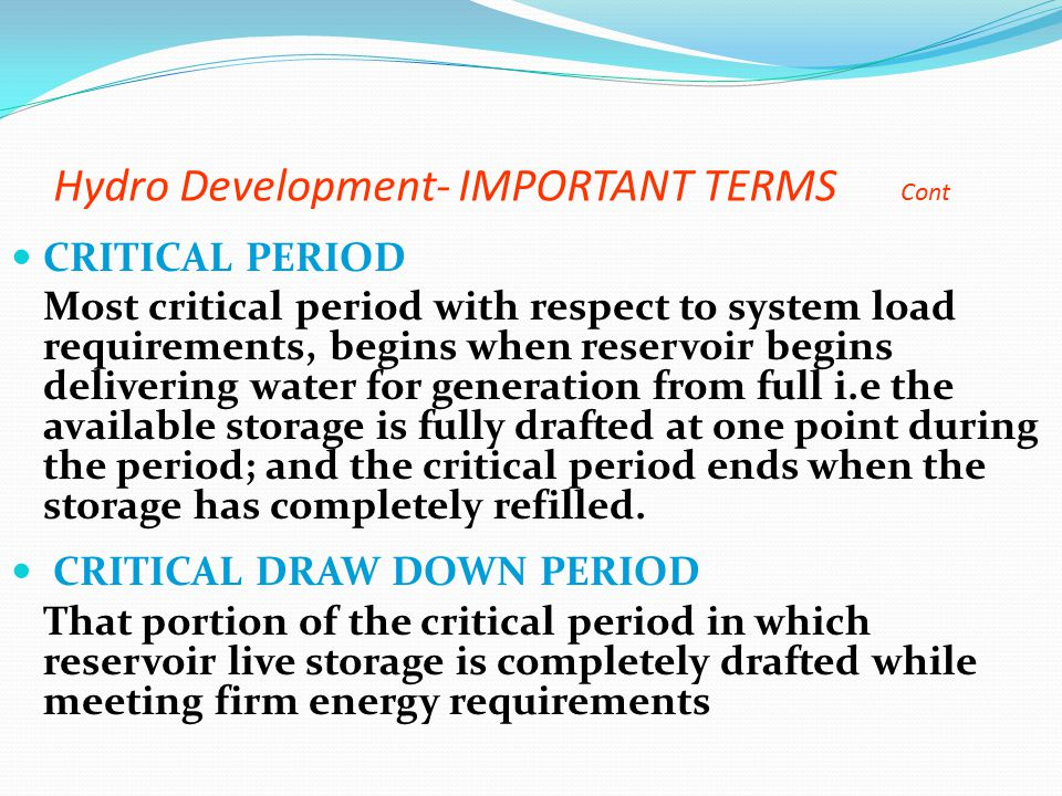 Hydro Development- IMPORTANT TERMS Cont