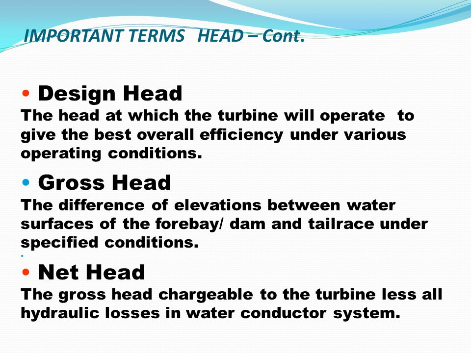 IMPORTANT TERMS HEAD – Cont.