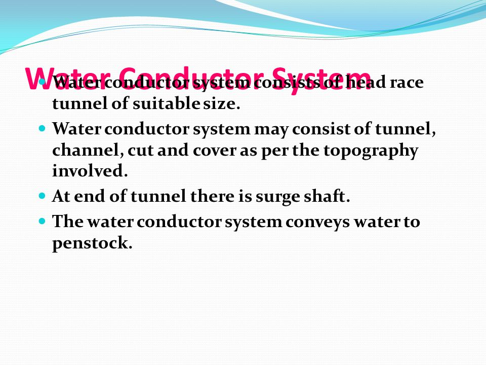 Water Conductor System