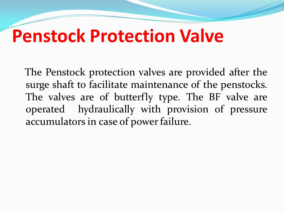 Penstock Protection Valve