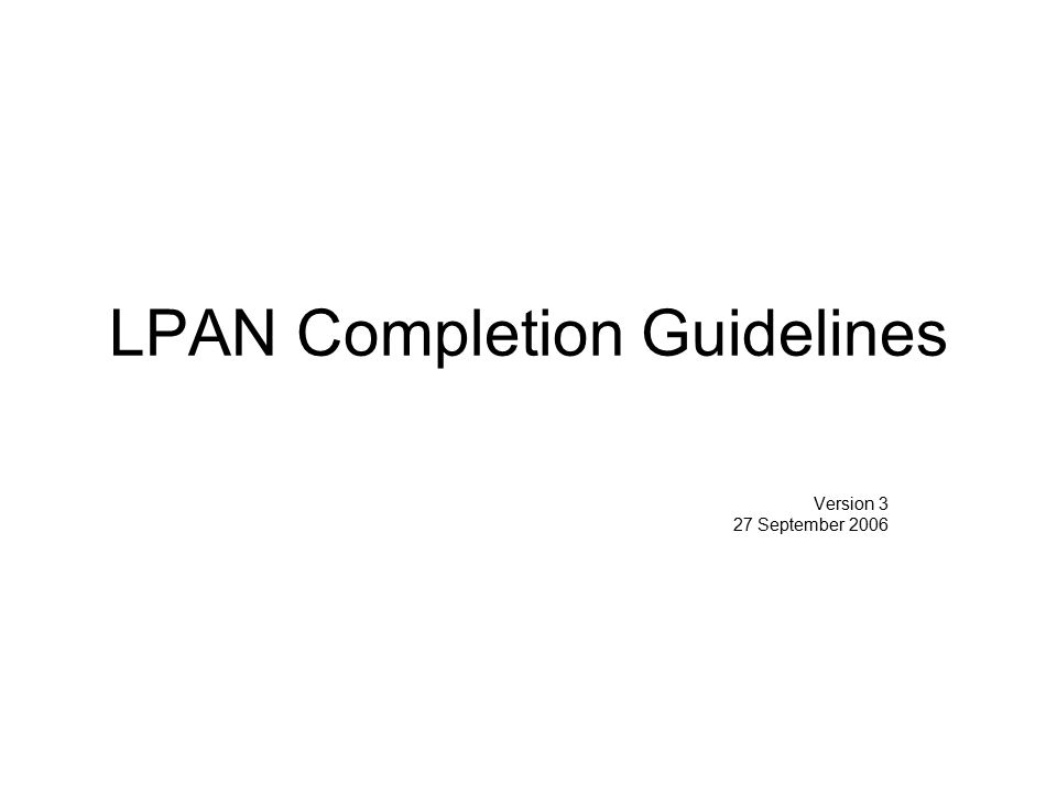 LPAN Completion Guidelines