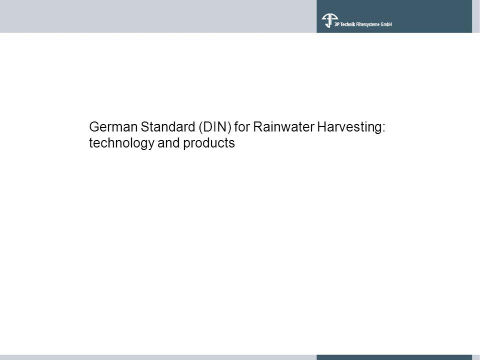 German Standard (DIN) for Rainwater Harvesting: