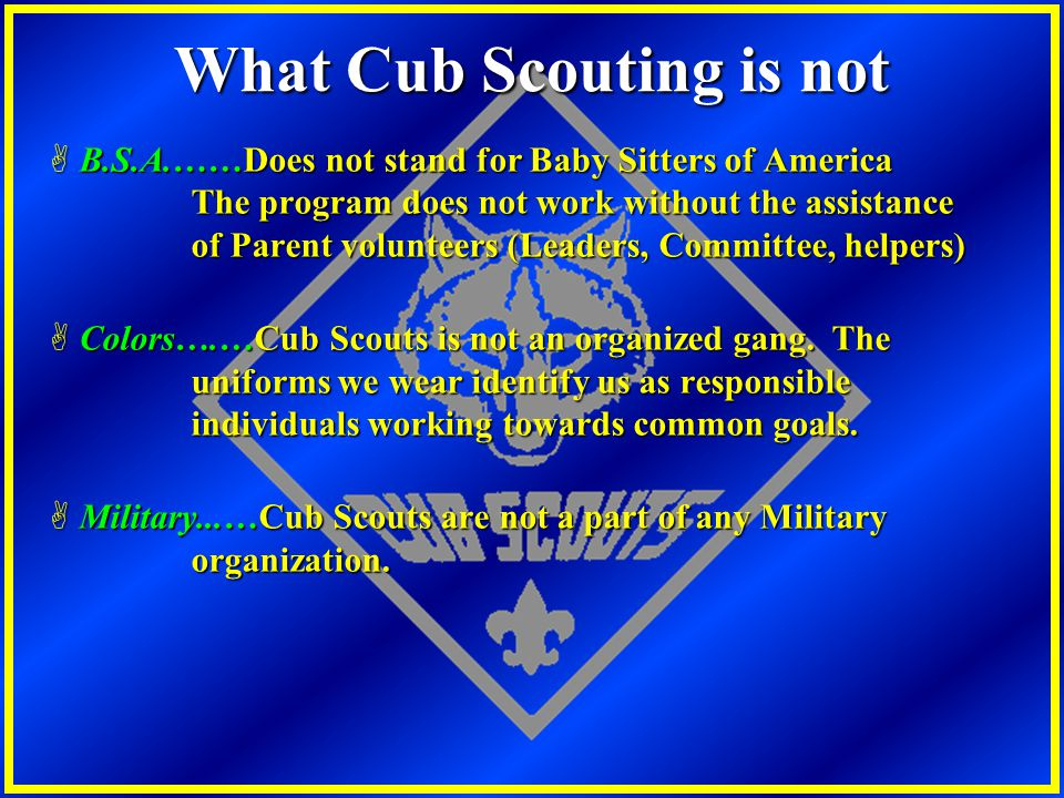 What Cub Scouting is not