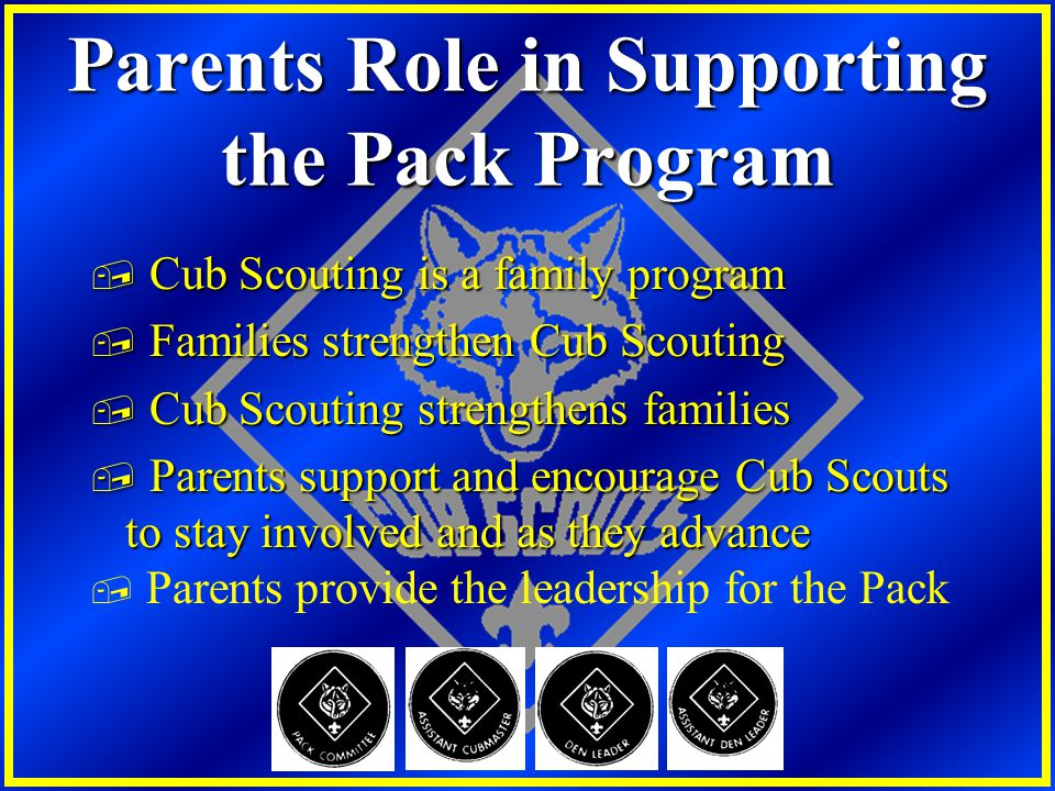 Parents Role in Supporting the Pack Program