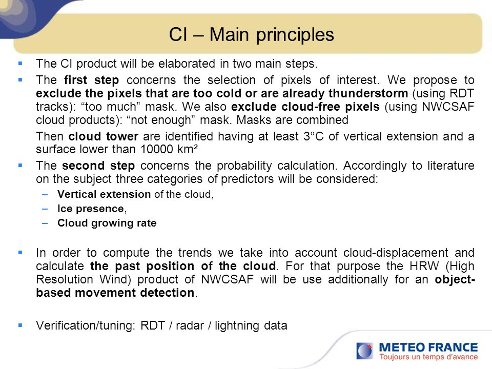 CI – Main principles The CI product will be elaborated in two main steps.