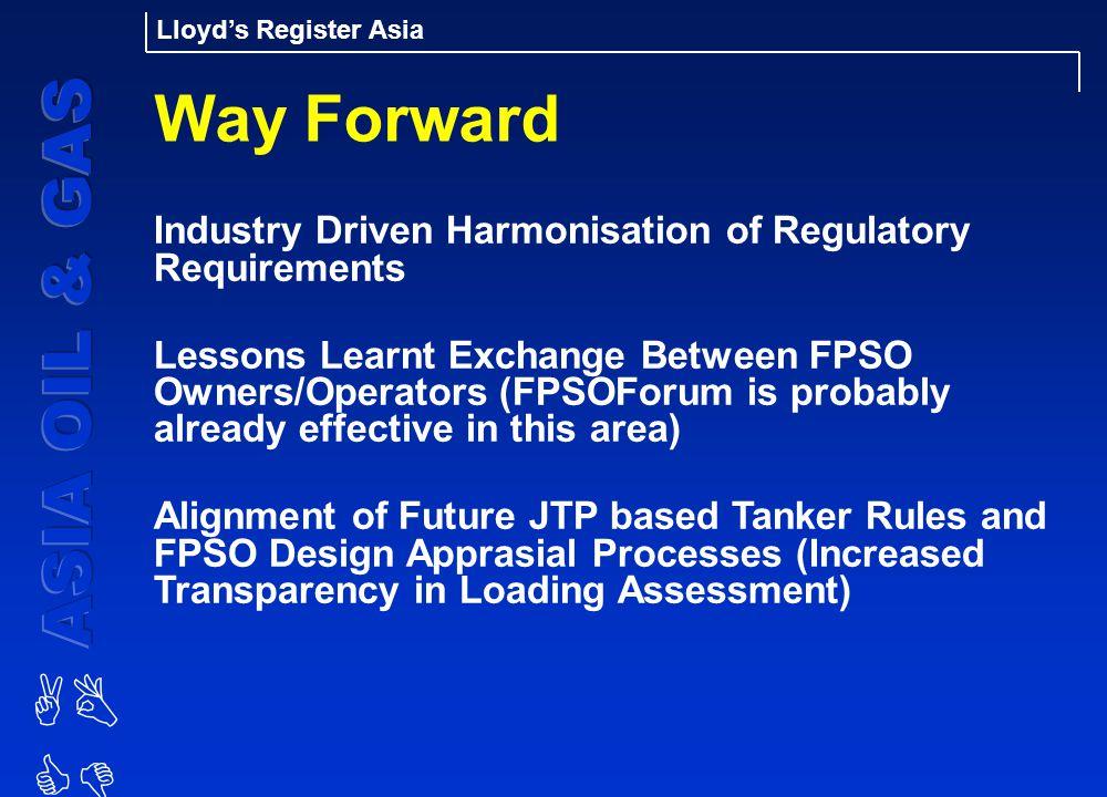 Way Forward Industry Driven Harmonisation of Regulatory Requirements