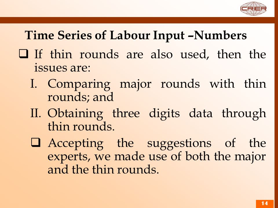 Time Series of Labour Input –Numbers