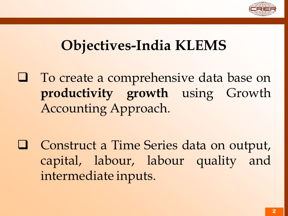 Objectives-India KLEMS
