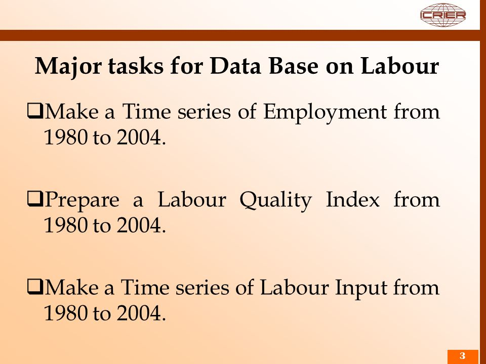 Major tasks for Data Base on Labour