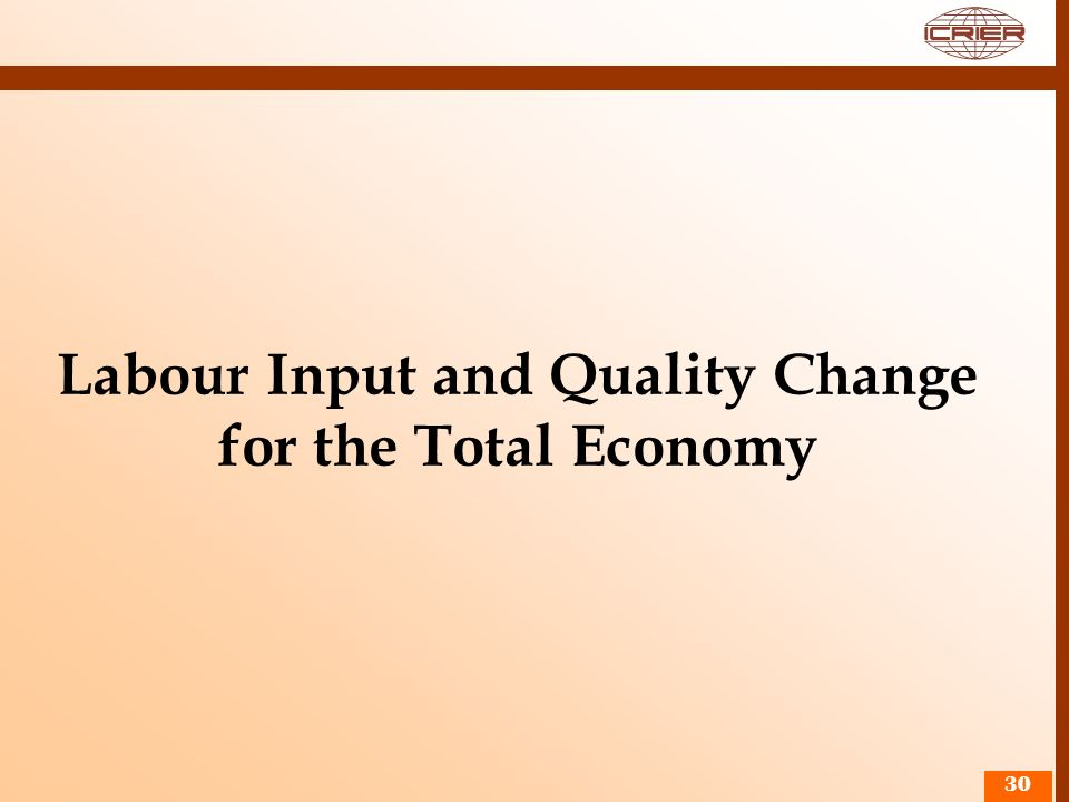 Labour Input and Quality Change for the Total Economy