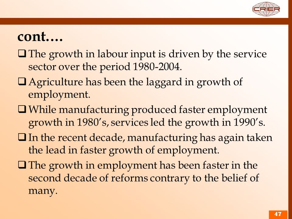 cont.…The growth in labour input is driven by the service sector over the period 1980-2004.