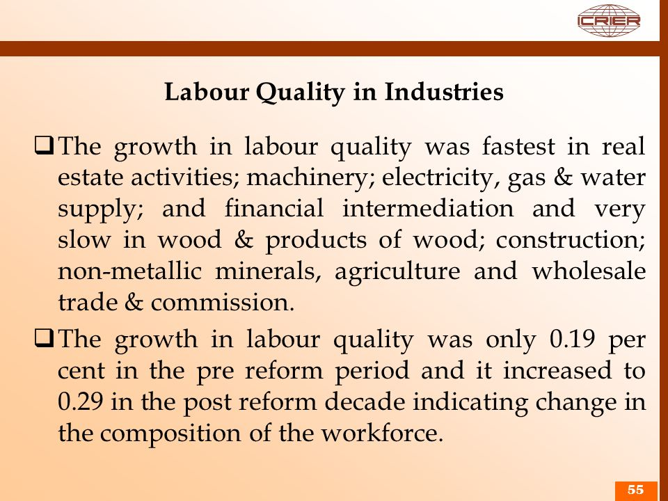 Labour Quality in Industries