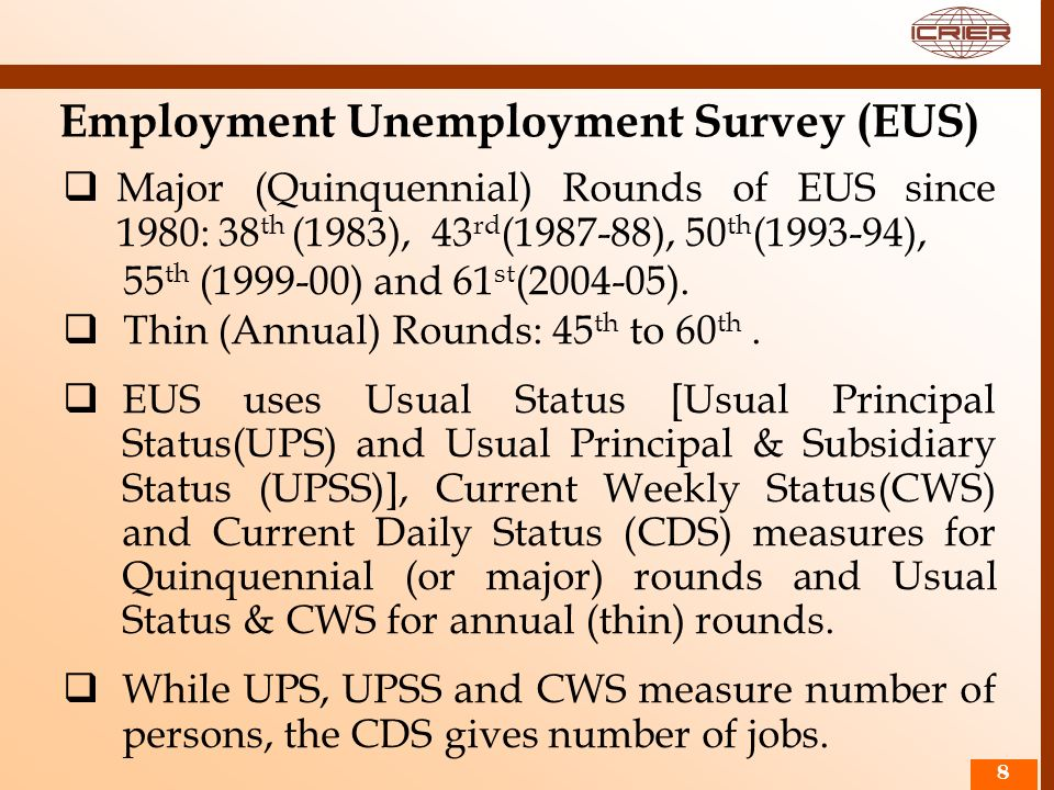Employment Unemployment Survey (EUS)