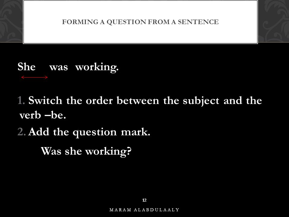 Forming a question from a sentence