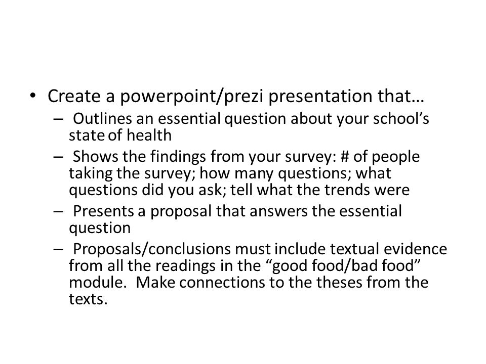 Create a powerpoint/prezi presentation that…