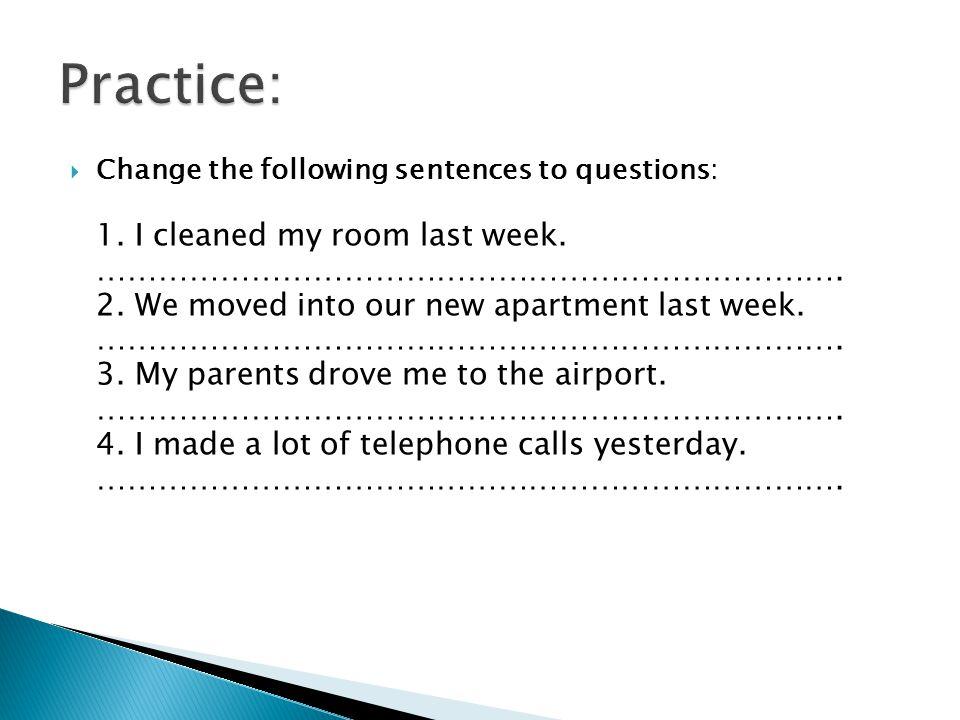 Practice: ……………………………………………………………….