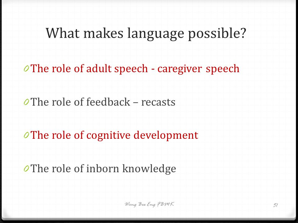 What makes language possible