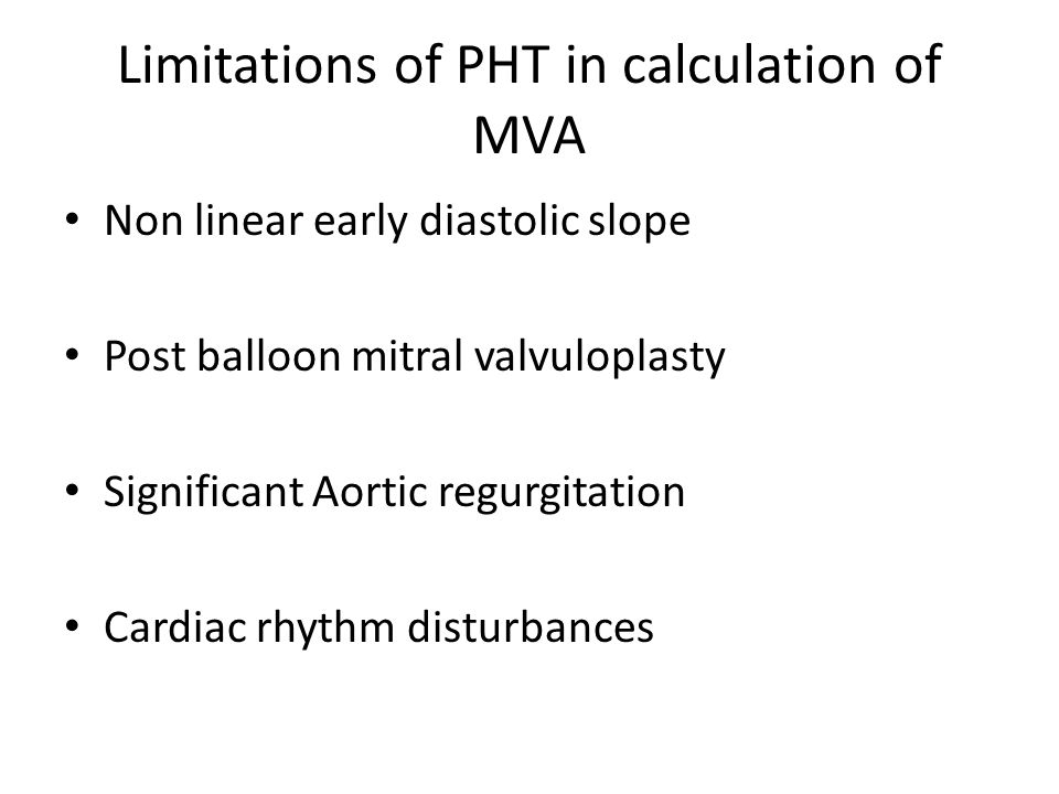 Limitations of PHT in calculation of MVA