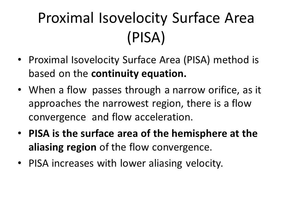Proximal Isovelocity Surface Area (PISA)