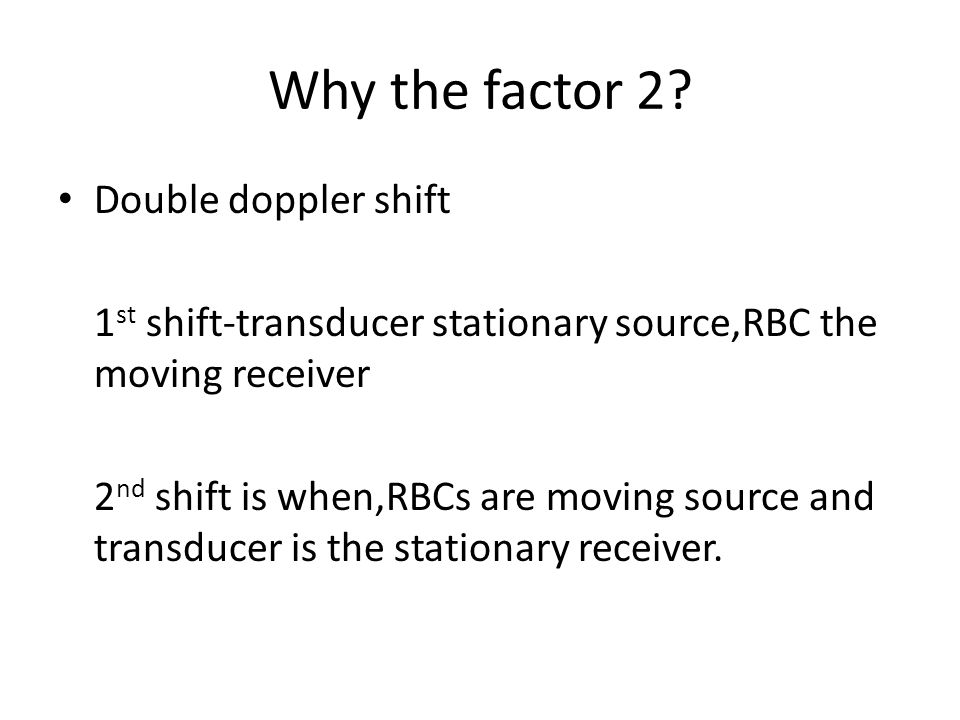 Why the factor 2 Double doppler shift