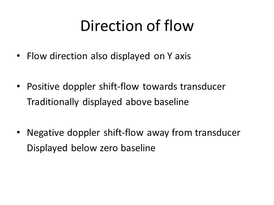Direction of flow Flow direction also displayed on Y axis