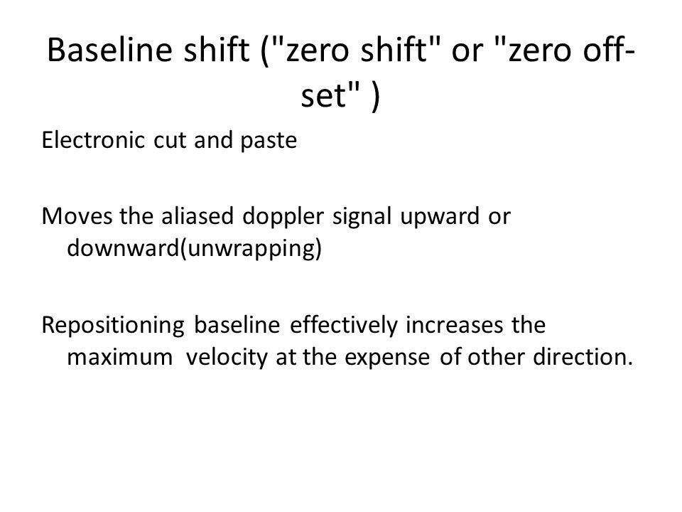 Baseline shift ( zero shift or zero off-set )