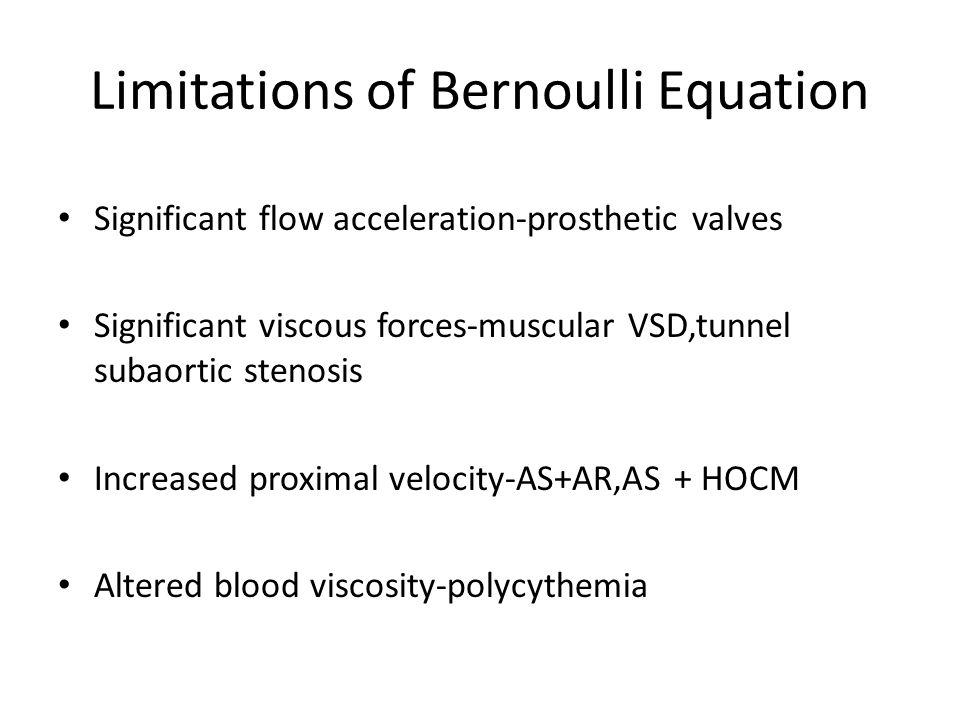 Limitations of Bernoulli Equation
