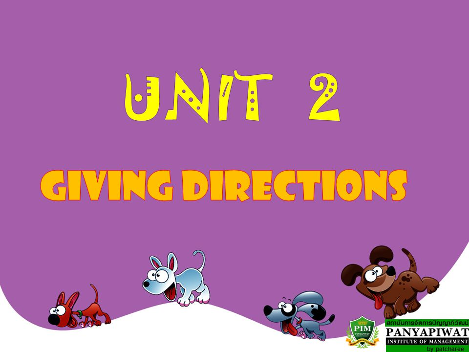 UNIT 2 GIVING DIRECTIONS