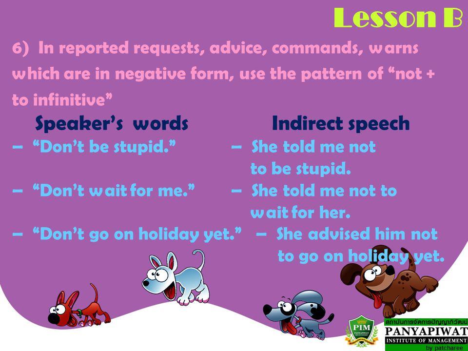 Lesson B Speaker's words Indirect speech