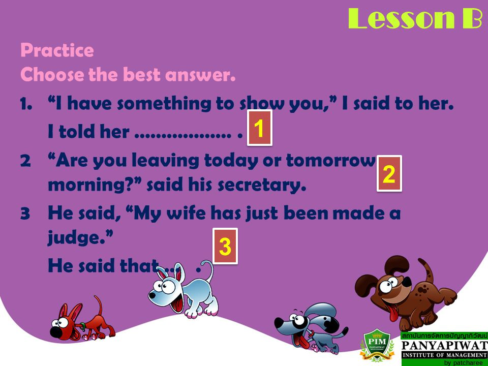 Lesson B 1 2 3 Practice Choose the best answer.