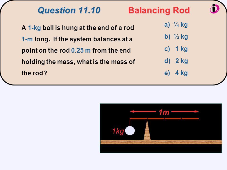 Question 11.10 Balancing Rod