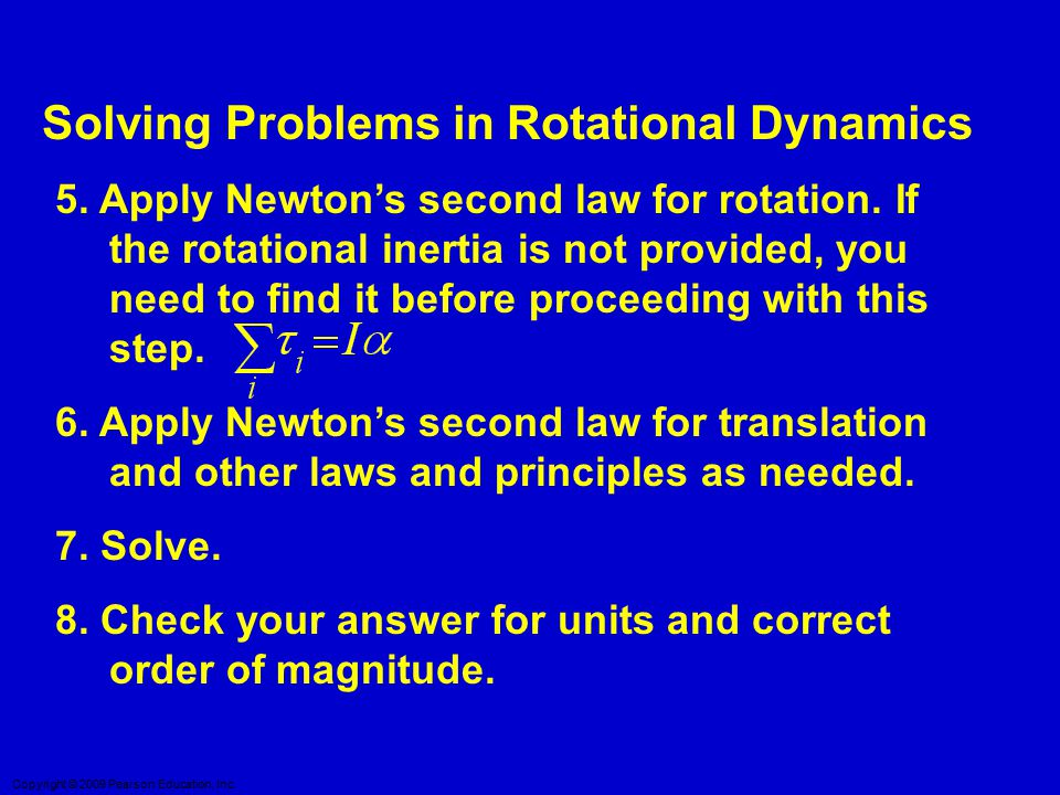 Solving Problems in Rotational Dynamics