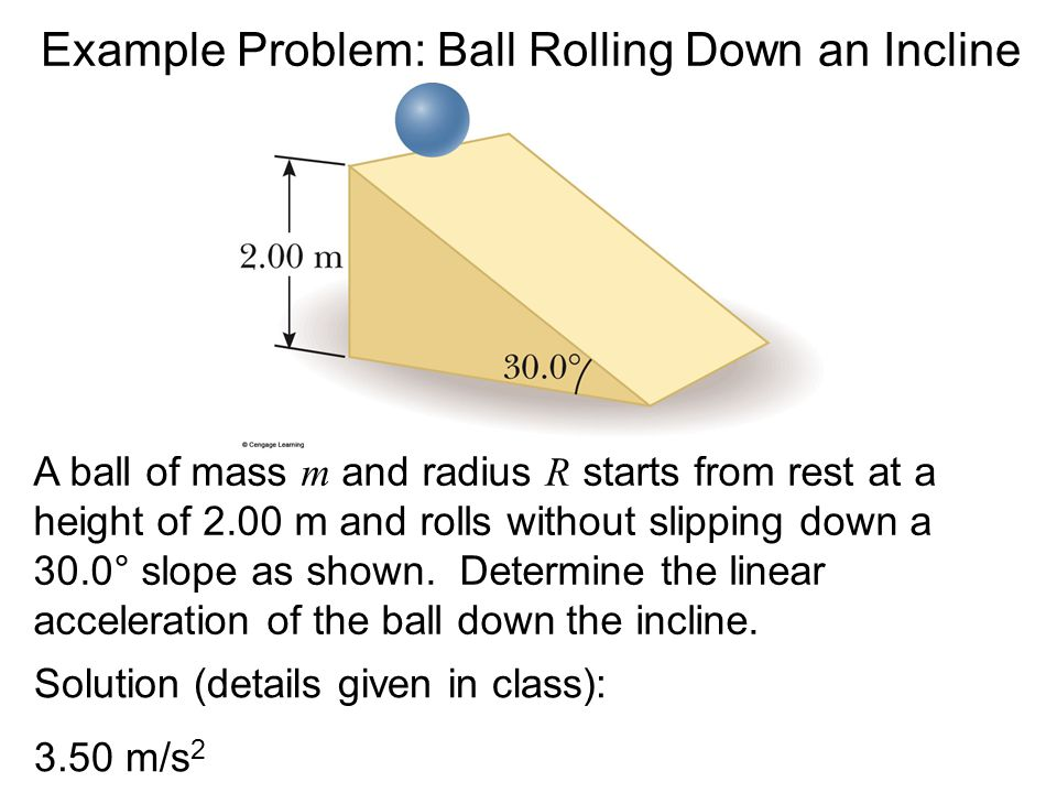 Example Problem: Ball Rolling Down an Incline