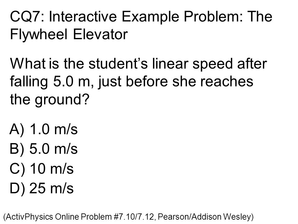CQ7: Interactive Example Problem: The Flywheel Elevator