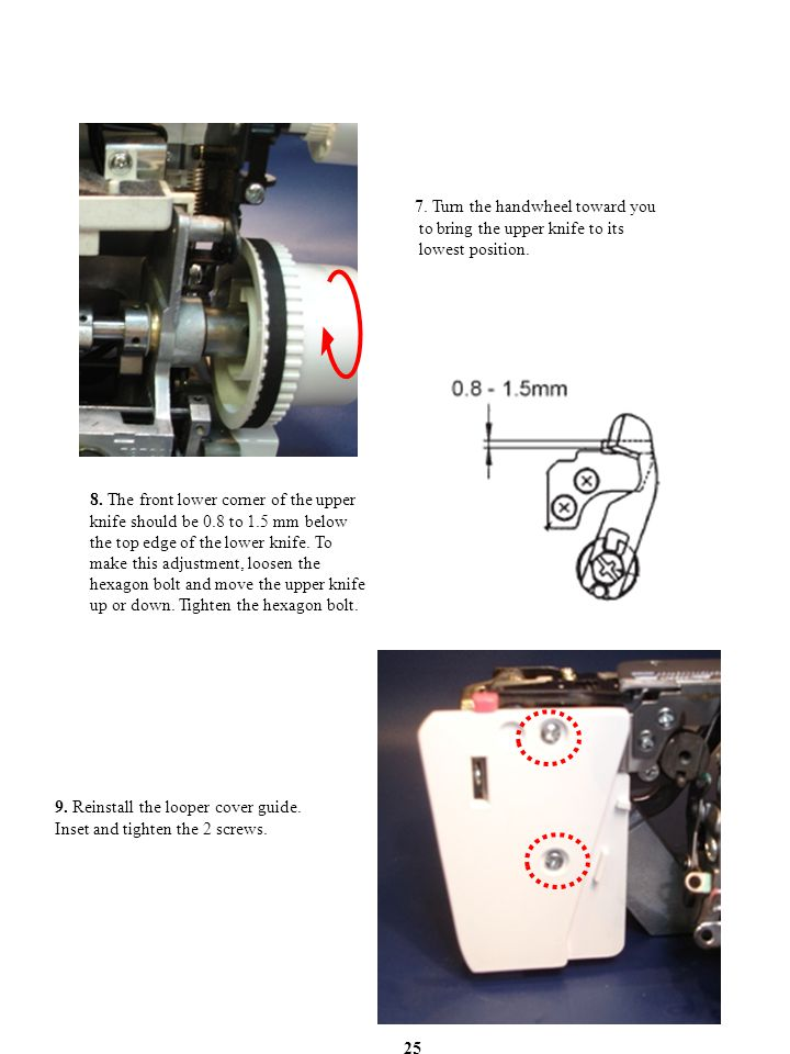 7. Turn the handwheel toward you to bring the upper knife to its lowest position.