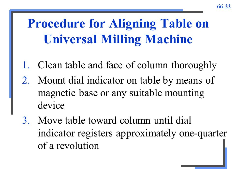 Procedure for Aligning Table on Universal Milling Machine