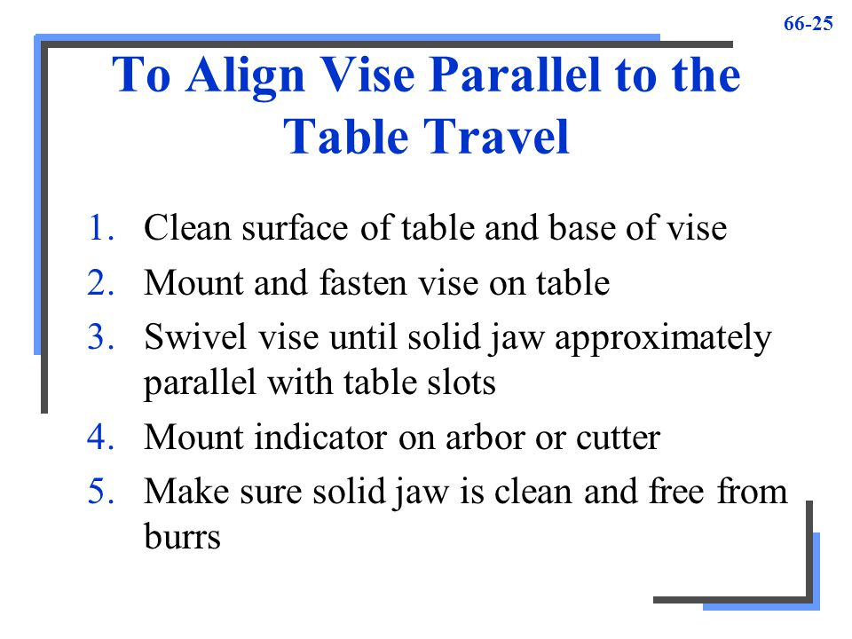 To Align Vise Parallel to the Table Travel