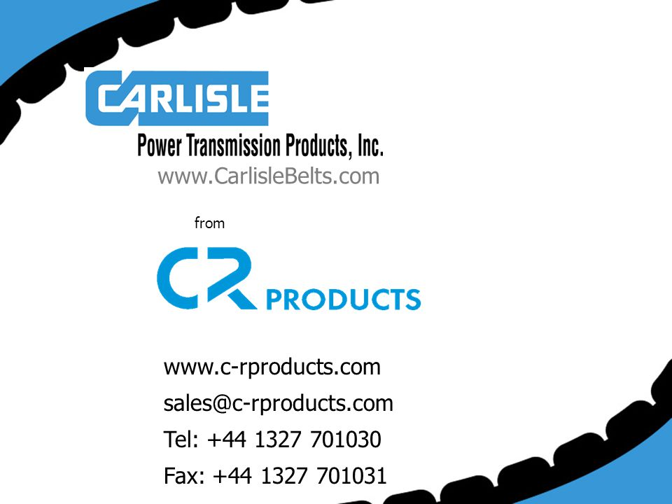 www.CarlisleBelts.com www.c-rproducts.com sales@c-rproducts.com
