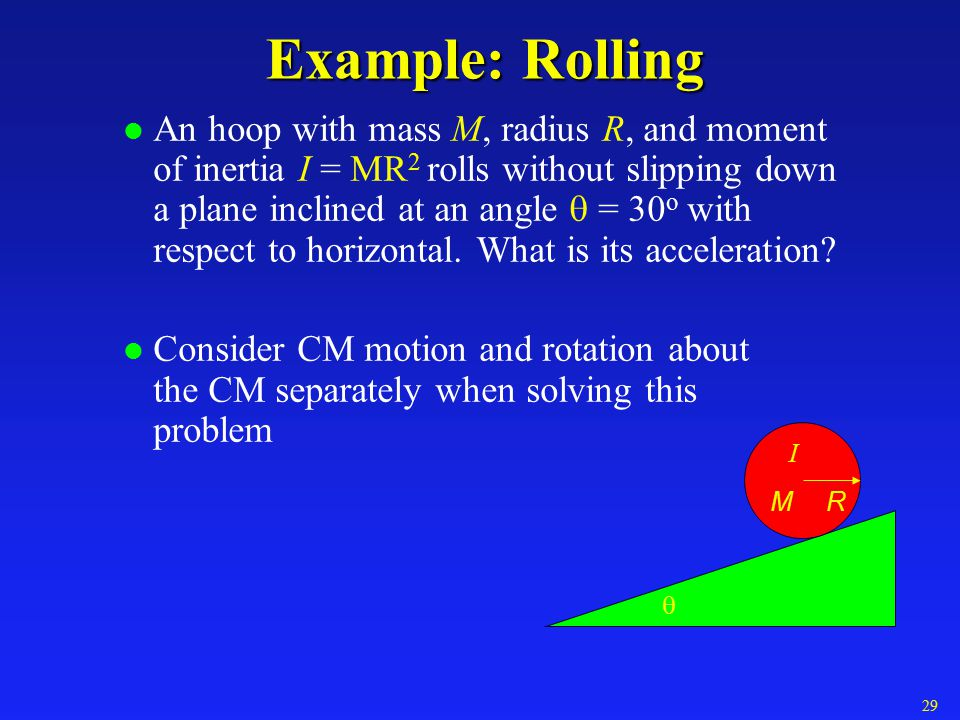Example: Rolling