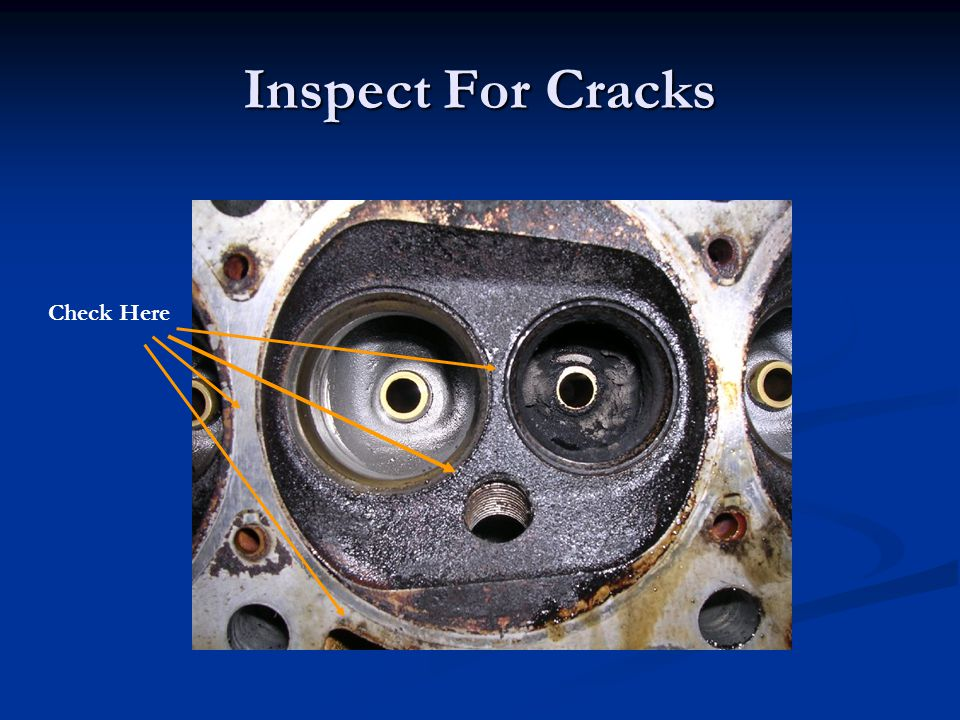 Inspect For Cracks Check Here