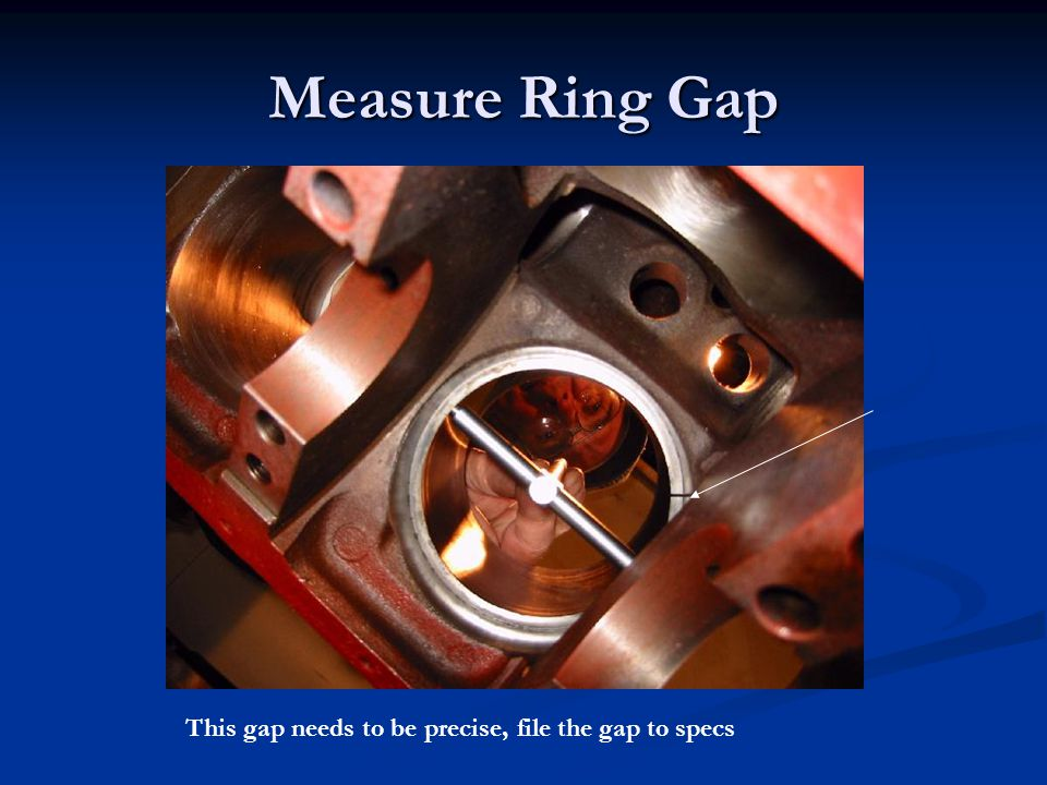 Measure Ring Gap This gap needs to be precise, file the gap to specs