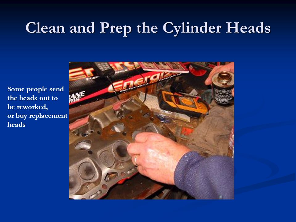 Clean and Prep the Cylinder Heads