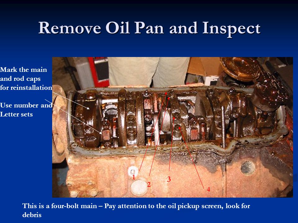Remove Oil Pan and Inspect