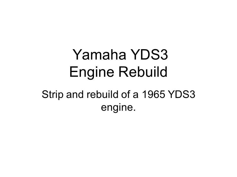 Yamaha YDS3 Engine Rebuild